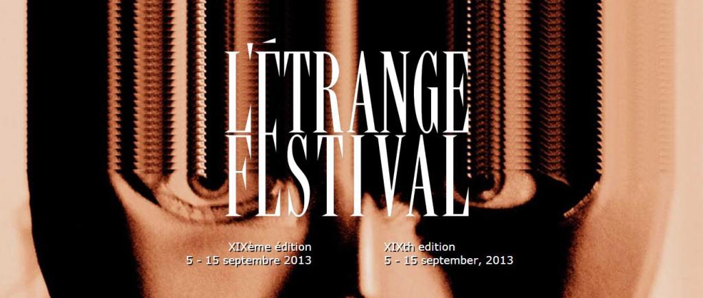 L'Etrange Festival 2013